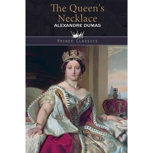 The Queen's Necklace - by  Alexandre Dumas (Paperback) - image 1 of 1