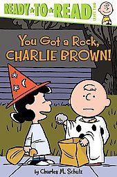 You Got a Rock, Charlie Brown! ( Peanuts, Ready-to-read Level 2) (Paperback) - by Charles M. Schulz
