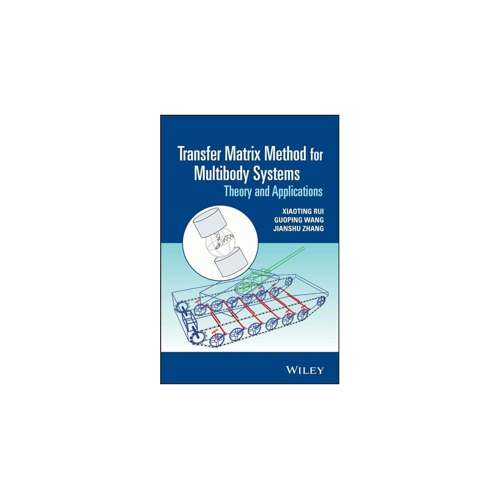 Transfer Matrix Method for Multibody Systems : Theory and Applications - (Hardcover)