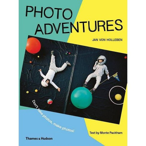 Photo Adventures - by  Jan Van Holleben (Hardcover) - image 1 of 1