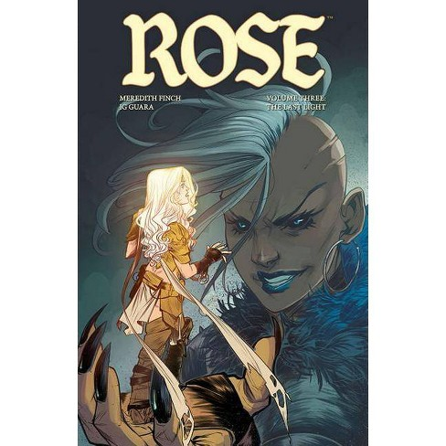 Rose Volume 3: The Last Light - by  Meredith Finch (Paperback) - image 1 of 1