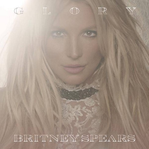 Britney Spears - Glory [Explicit Lyrics] (Deluxe) (CD) - image 1 of 1
