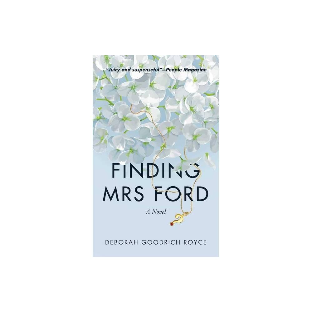 Finding Mrs Ford By Deborah Goodrich Royce Paperback