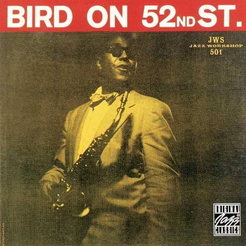 Charlie Parker - Bird On 52nd Street (Vinyl) - image 1 of 1