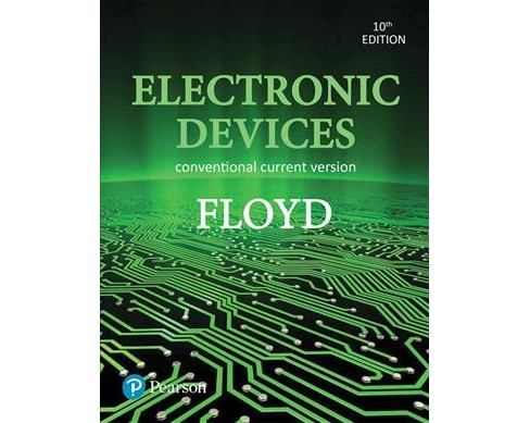 Electronic Devices : Conventional Current Version (Hardcover) (Thomas L. Floyd) - image 1 of 1