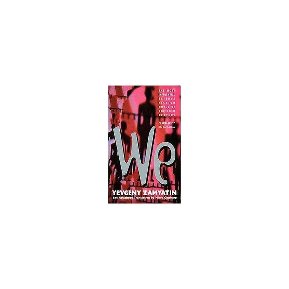 We (Reprint) (Paperback) (Yevgeny Zamyatin)