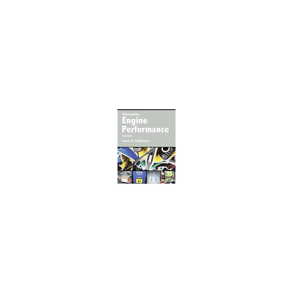 Automotive Engine Performance (Paperback) (James D. Halderman)