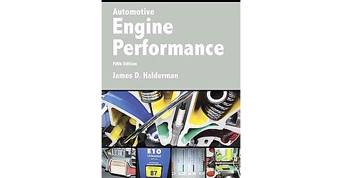Automotive Engine Performance (Paperback) (James D. Halderman) - image 1 of 1