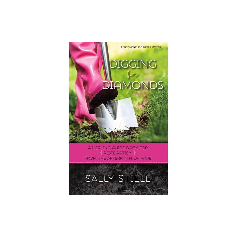 Digging For Diamonds By Sally Stiele Paperback