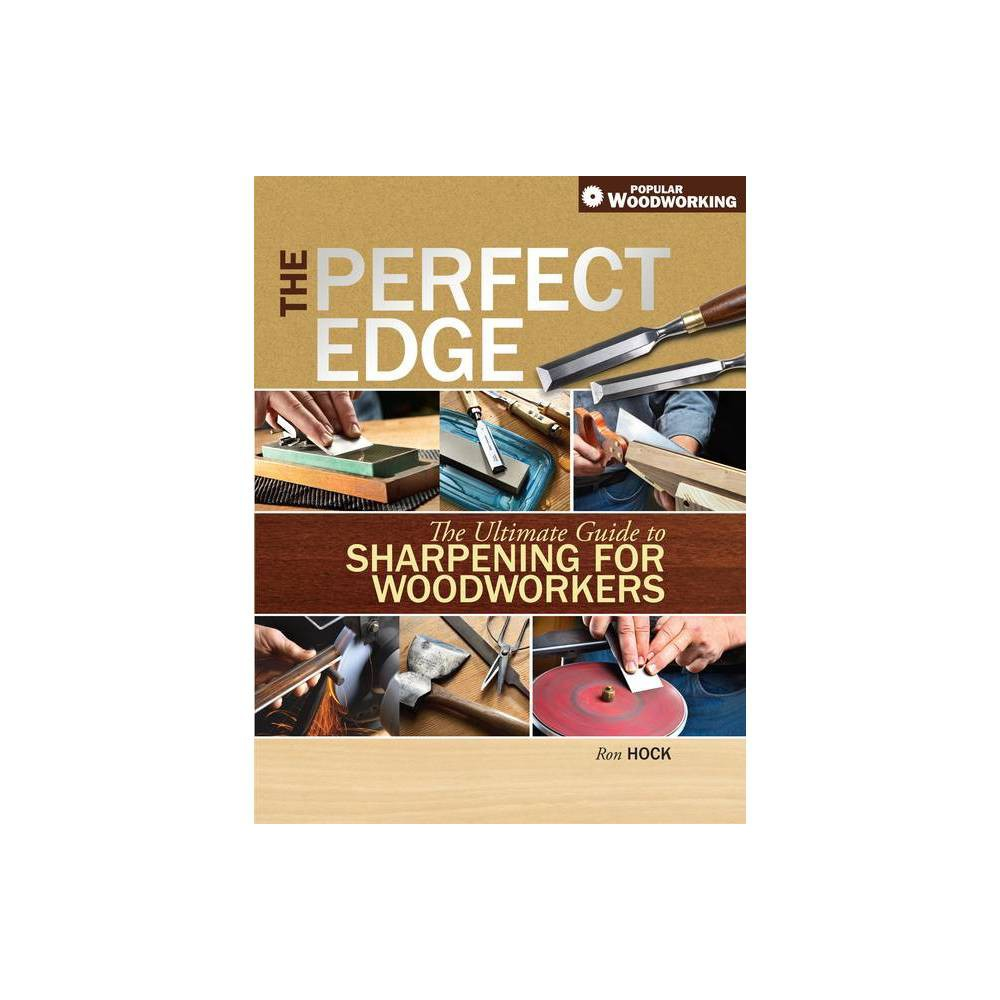 The Perfect Edge By Ron Hock Paperback