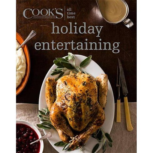 All Time Best Holiday Entertaining - (All-Time Best) (Hardcover) - image 1 of 1