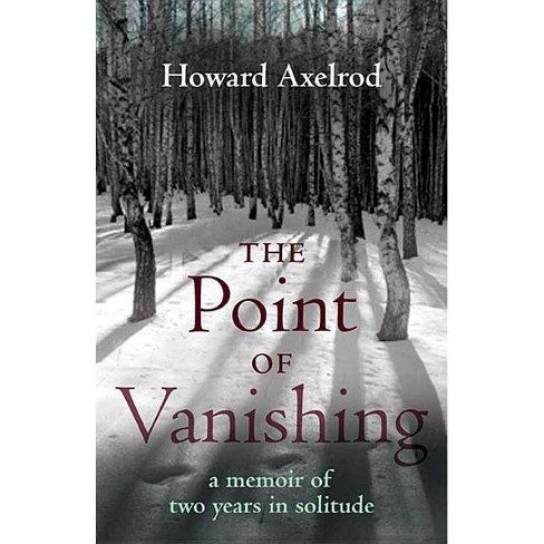 The Point of Vanishing - by  Howard Axelrod (Paperback) - image 1 of 1