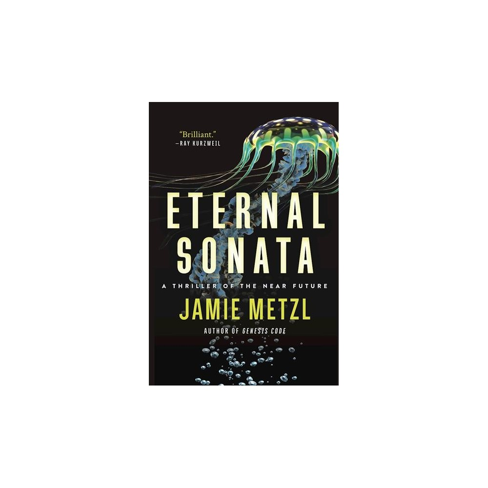 Eternal Sonata : A Thriller of the Near Future - Reprint by Jamie Metzl (Paperback)