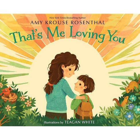 That's Me Loving You (Hardcover) by Amy Krouse Rosenthal, - image 1 of 1