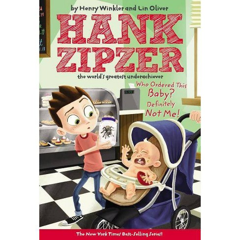 Who Ordered This Baby? Definitely Not Me! - by  Henry Winkler & Lin Oliver (Paperback) - image 1 of 1