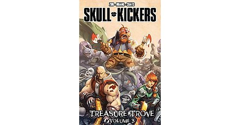 Skullkickers Treasure Trove 3 (Hardcover) (Jim Zub) - image 1 of 1