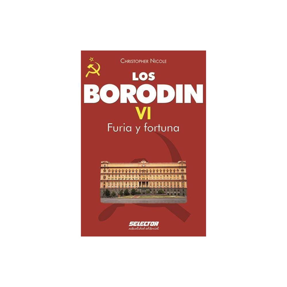 Los Borodin Vi Furia Y Fortuna By Christopher Nicole Paperback