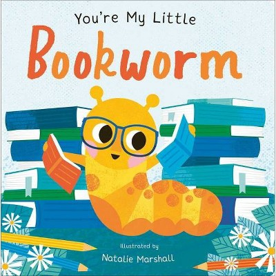 You're My Little Book Worm (Board Book)