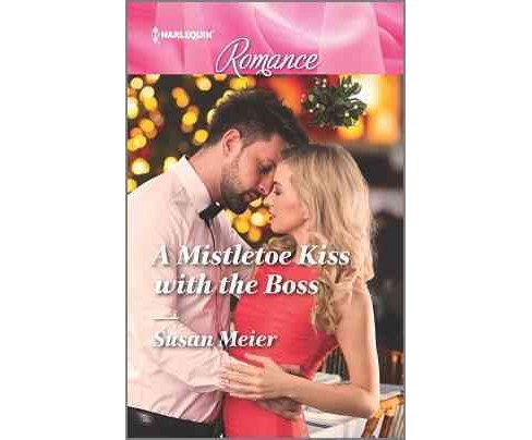 Mistletoe Kiss With the Boss (Paperback) (Susan Meier) - image 1 of 1