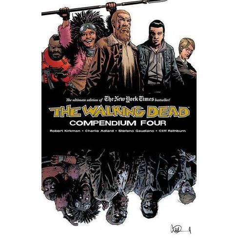 The Walking Dead Compendium Volume 4 - by  Robert Kirkman (Paperback) - image 1 of 1
