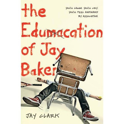 The Edumacation of Jay Baker - by  Jay Clark (Paperback) - image 1 of 1