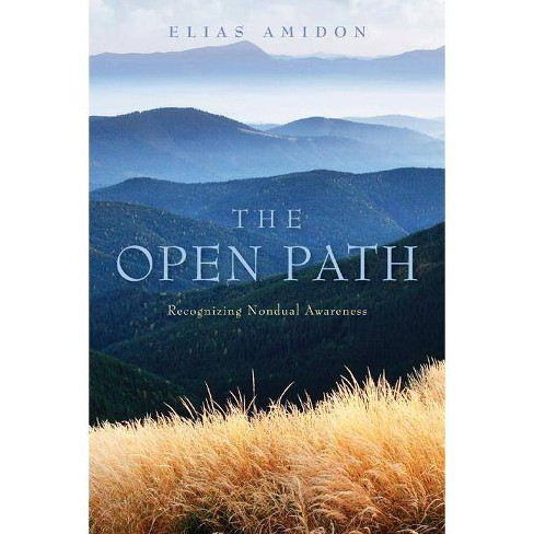 The Open Path - by  Elias Amidon (Paperback) - image 1 of 1