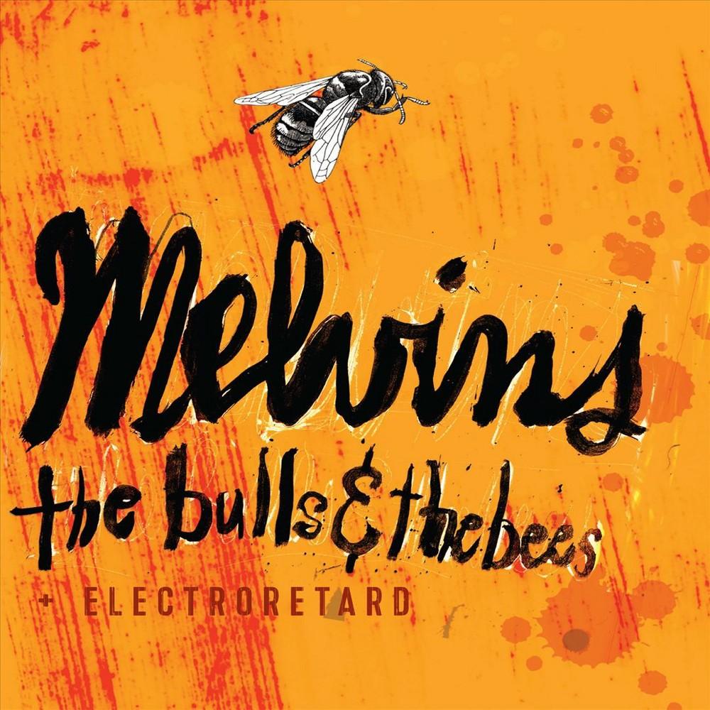 Melvins - Bulls & Bees/Electroretard (CD)