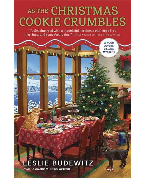 As the Christmas Cookie Crumbles -  by Leslie Budewitz (Paperback) - image 1 of 1