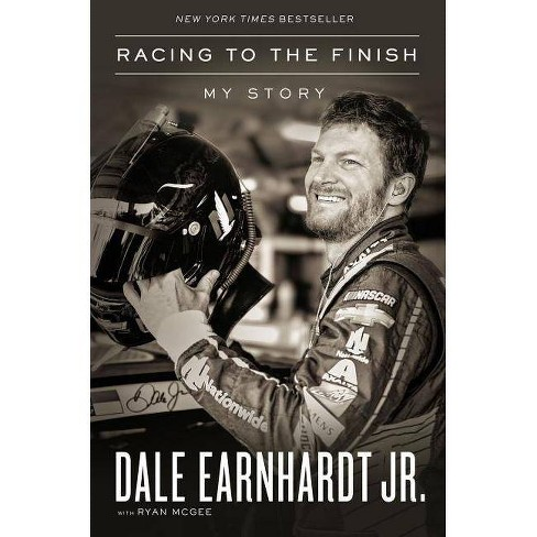 Racing to the Finish - by  Dale Earnhardt Jr (Hardcover) - image 1 of 1