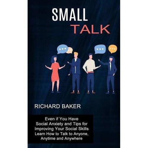 Small Talk - by Richard Baker (Paperback)
