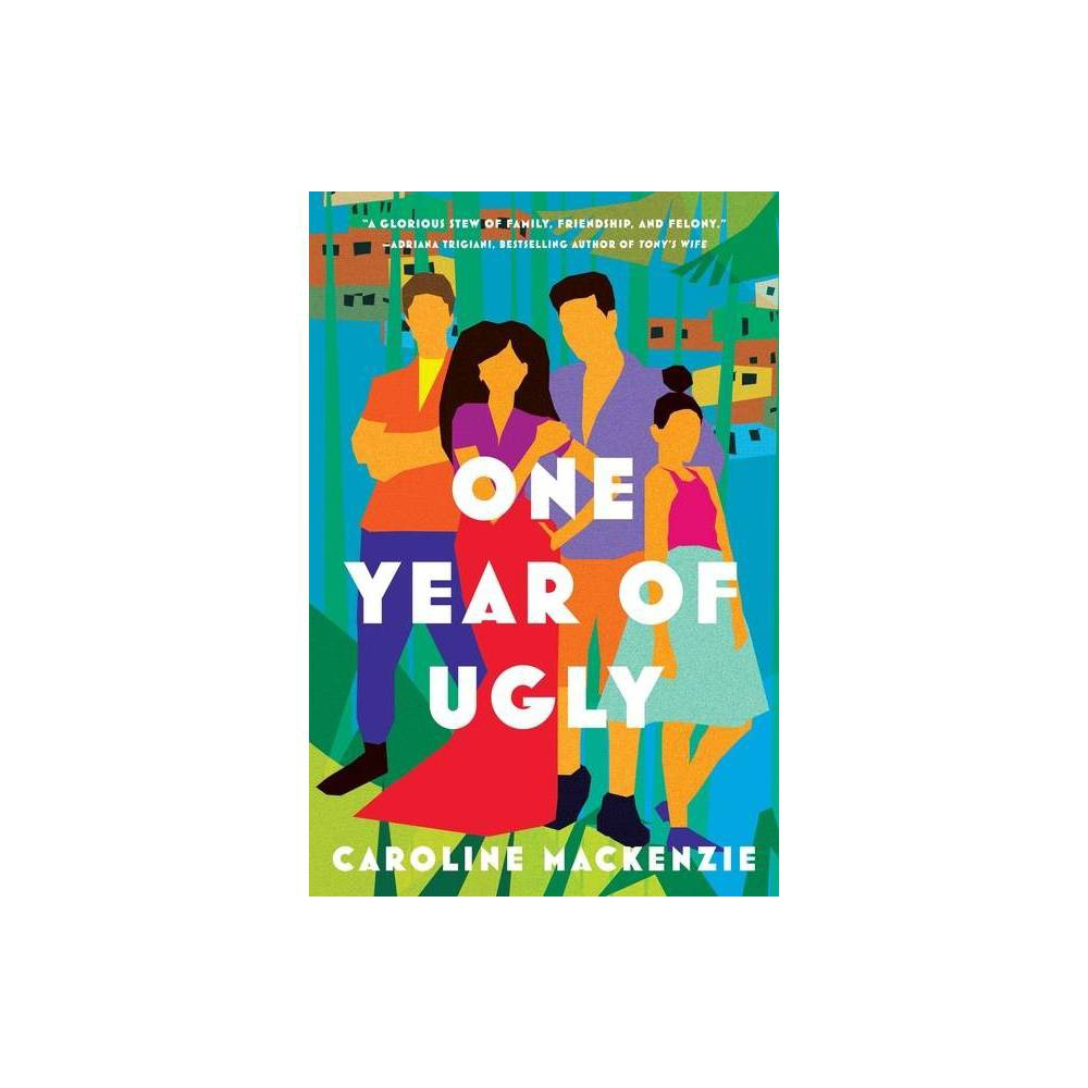 One Year Of Ugly By Caroline Mackenzie Paperback