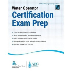 Water Operator Certification Exam Prep - by  Awwa (Paperback)