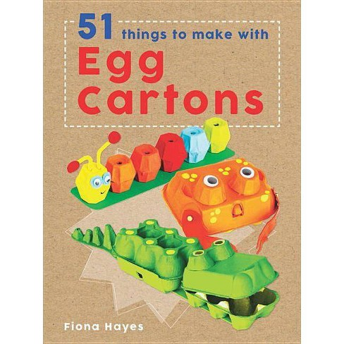51 Things to Make with Egg Cartons - (Super Crafts) by  Fiona Hayes (Hardcover) - image 1 of 1