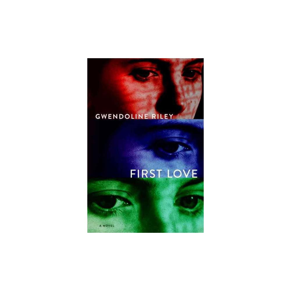 First Love (Paperback) (Gwendoline Riley)