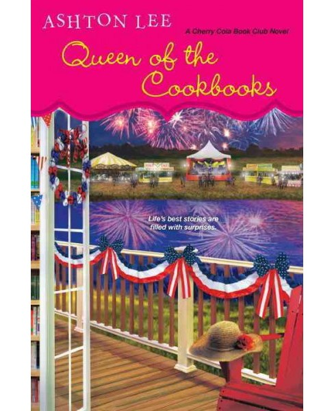 Queen of the Cookbooks (Paperback) (Ashton Lee) - image 1 of 1