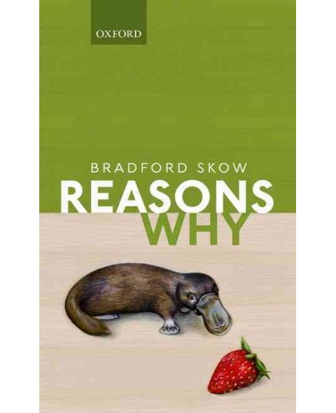 Reasons Why (Hardcover) (Bradford Skow) - image 1 of 1