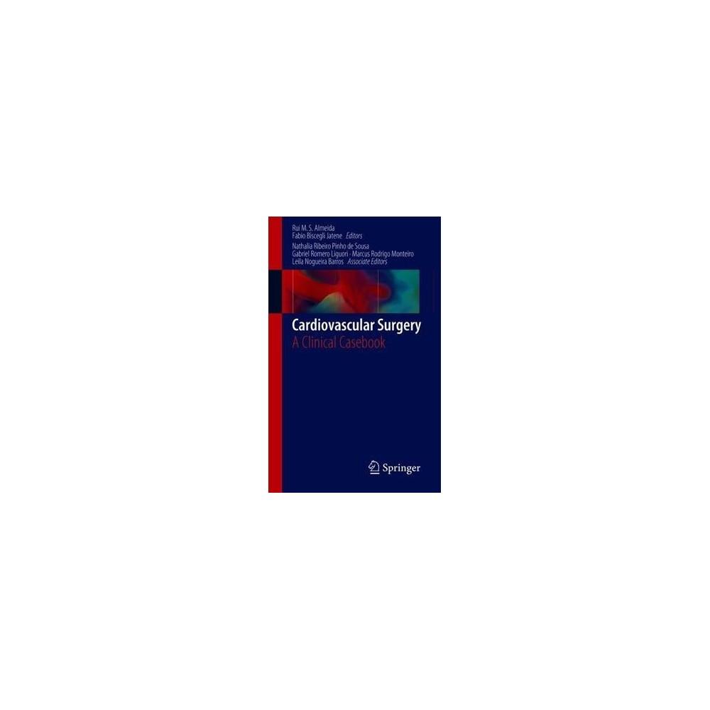 Cardiovascular Surgery : A Clinical Casebook - (Paperback)