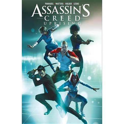 Assassin S Creed Uprising Volume 1 Common Ground By Alex