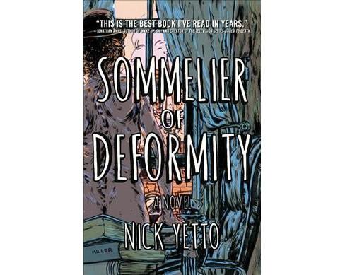 Sommelier of Deformity -  by Nick Yetto (Hardcover) - image 1 of 1