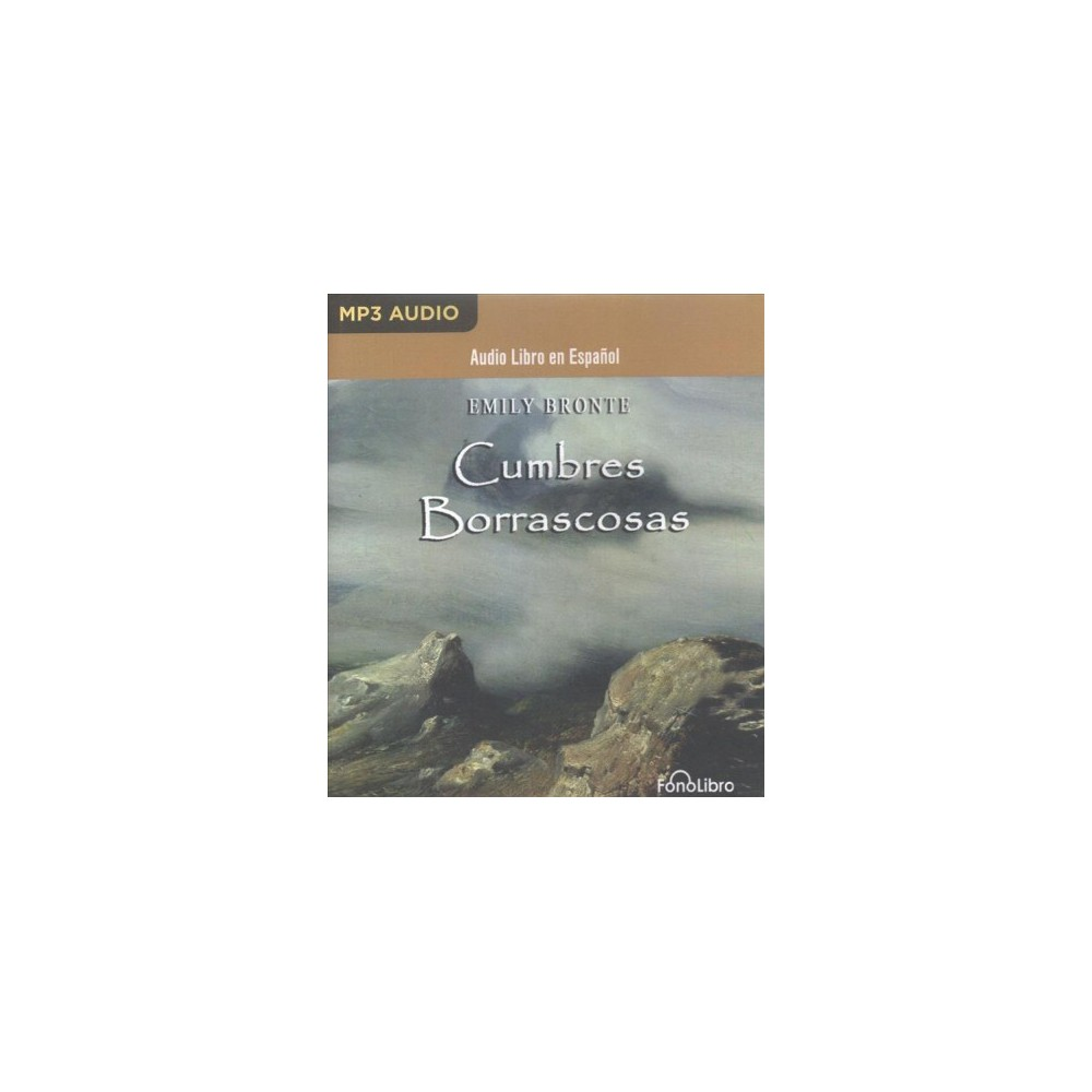 Cumbres Borrascosa/ Wuthering Heights (MP3-CD) (Emily Bronte)