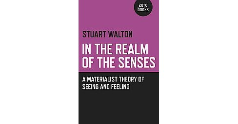 In the Realm of the Senses (Paperback) - image 1 of 1