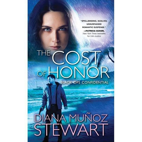The Cost of Honor - (Black Ops Confidential) by  Diana Munoz Stewart (Paperback) - image 1 of 1