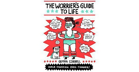 Worrier's Guide to Life (Paperback) (Gemma Correll) - image 1 of 1