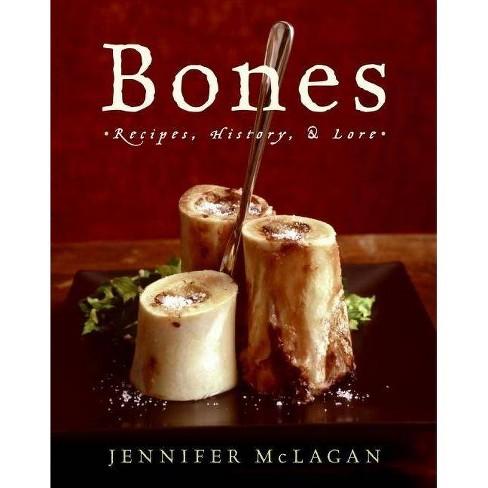 Bones - by  Jennifer McLagan (Hardcover) - image 1 of 1