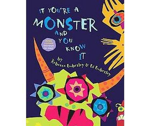 If You're a Monster and You Know It (School And Library) (Rebecca Emberley & Ed Emberley) - image 1 of 1