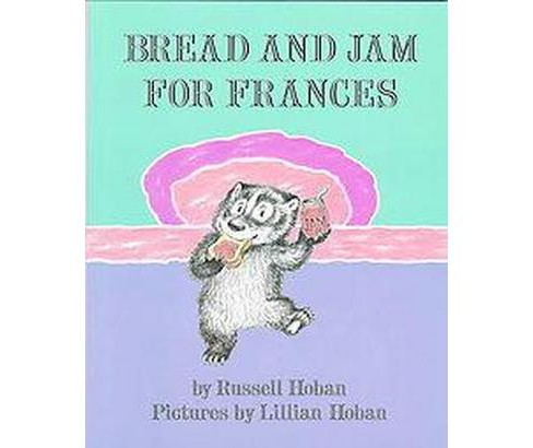 Bread and Jam for Frances (Revised) (Hardcover) (Russell Hoban) - image 1 of 1