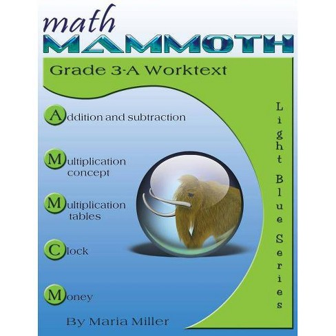 Math Mammoth Grade 3-A Worktext - by  Maria Miller (Paperback) - image 1 of 1