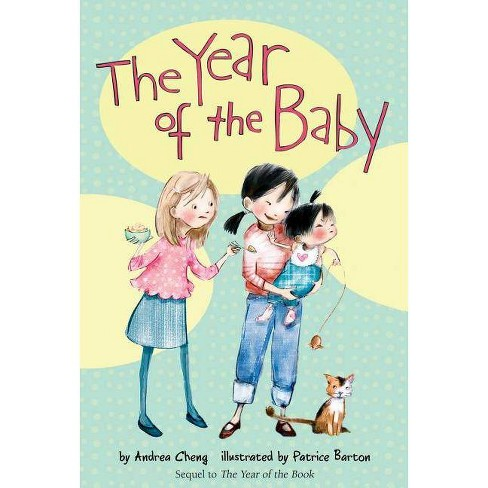The Year of the Baby - (Anna Wang Novels) by  Andrea Cheng (Paperback) - image 1 of 1