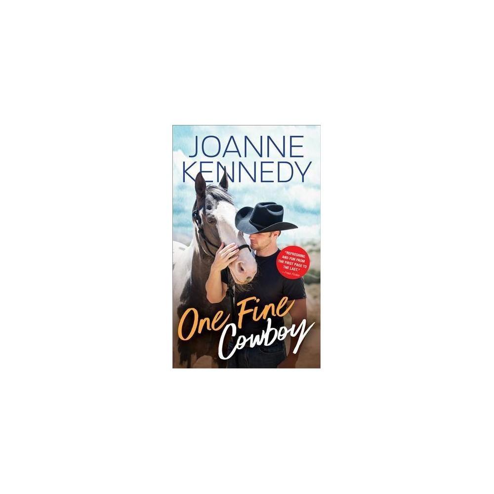 One Fine Cowboy - by Joanne Kennedy (Paperback)