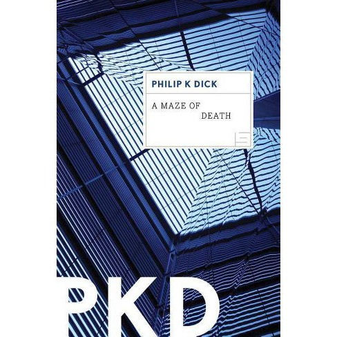 A Maze of Death - by  Philip K Dick (Paperback) - image 1 of 1